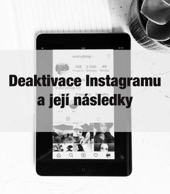 Přejete si deaktivovat váš účet? | Deaktivace Instagramu a její následky